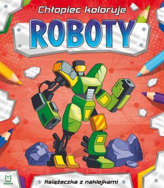 Chłopiec koloruje. Roboty - okładka książki