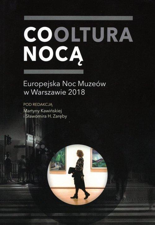 Cooltura nocą Europejska Noc Muzeów - okładka książki