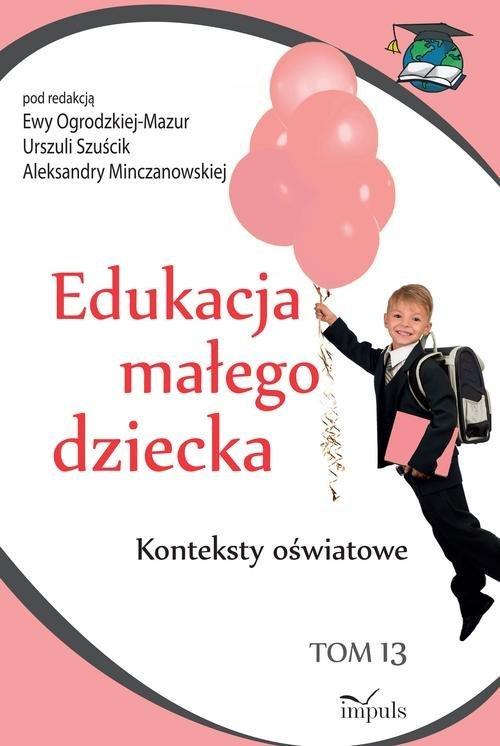 Edukacja małego dziecka Tom 13. - okładka książki