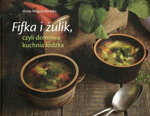Fifka i żulik czyli domowa kuchnia - okładka książki