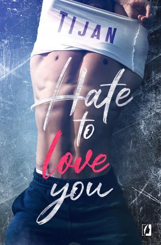 Hate to love you - okładka książki