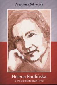 Helena Radlińska w walce o Polskę - okładka książki