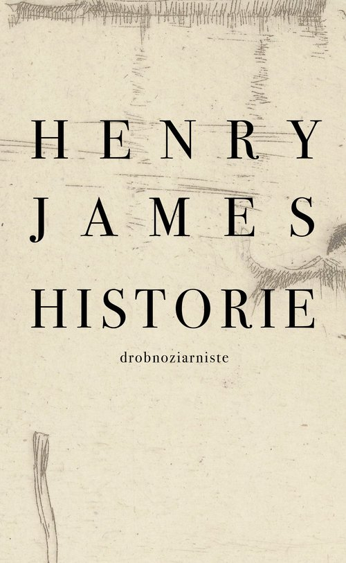 Historie drobnoziarniste - okładka książki