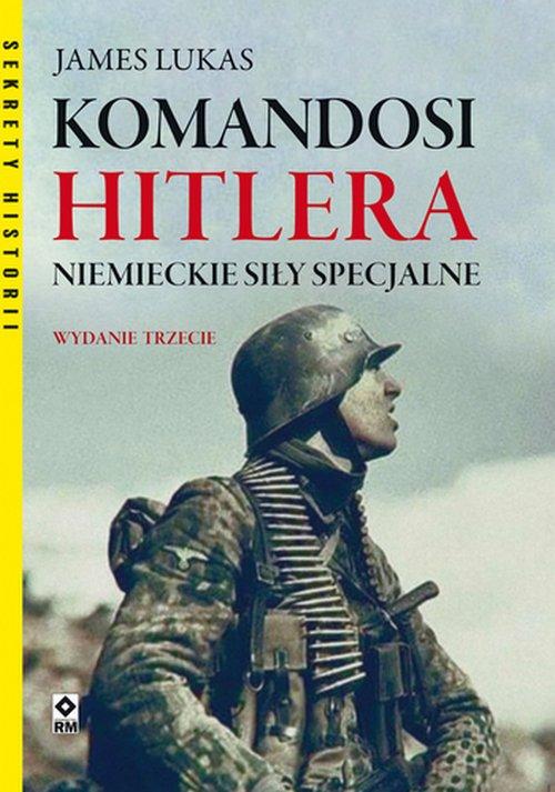 Komandosi Hitlera. Niemieckie siły - okładka książki