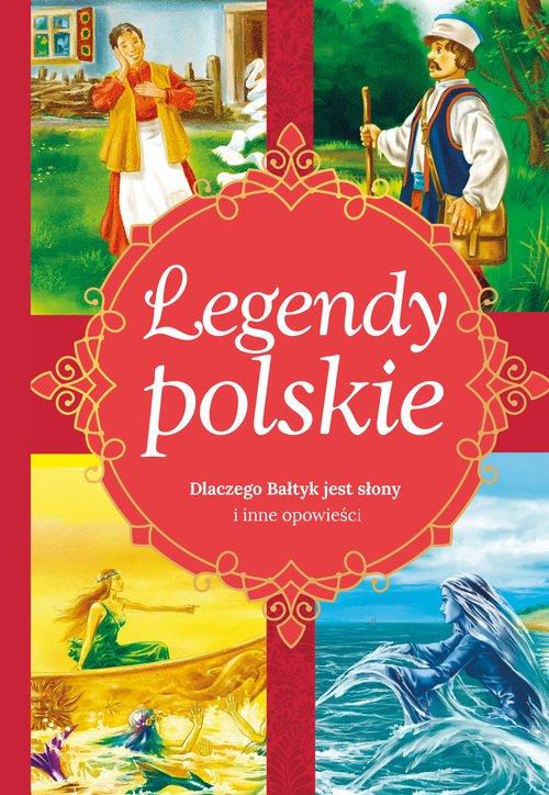 Legendy polskie. Dlaczego Bałtyk - okładka książki