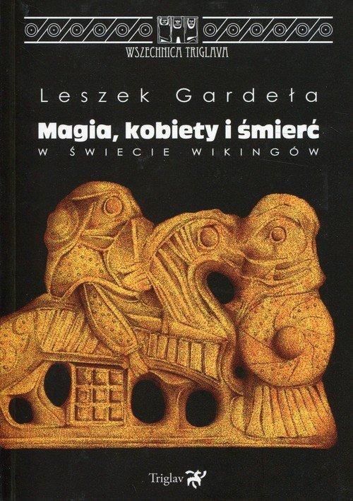 Magia, kobiety i śmierć w świecie - okładka książki