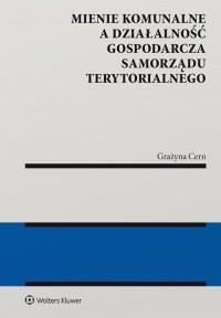 Mienie komunalne a działalność - okładka książki