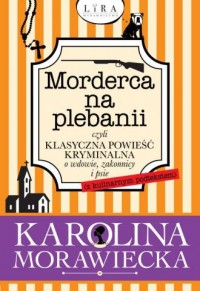 Morderca na plebanii czyli klasyczna - okładka książki