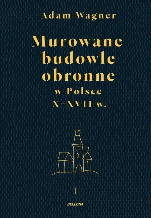 Murowane budowle obronne w Polsce - okładka książki