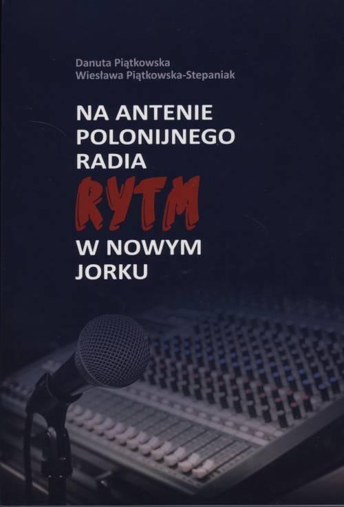 Na antenie polonijnego radia Rytm - okładka książki