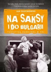 Na saksy i do Bułgarii. Turystyka - okładka książki