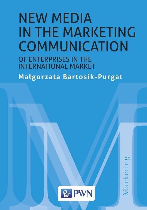 New media in the marketing communication - okładka książki