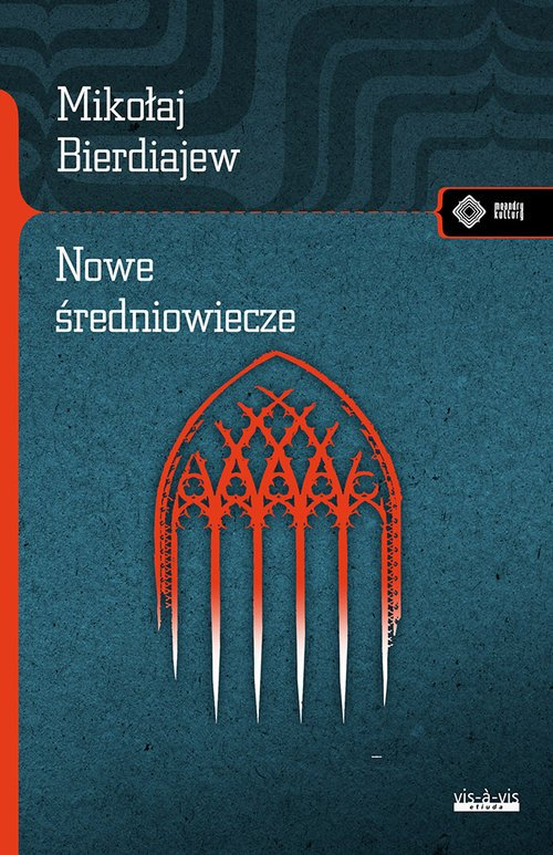 Nowe Średniowiecze. Seria: Meandry - okładka książki