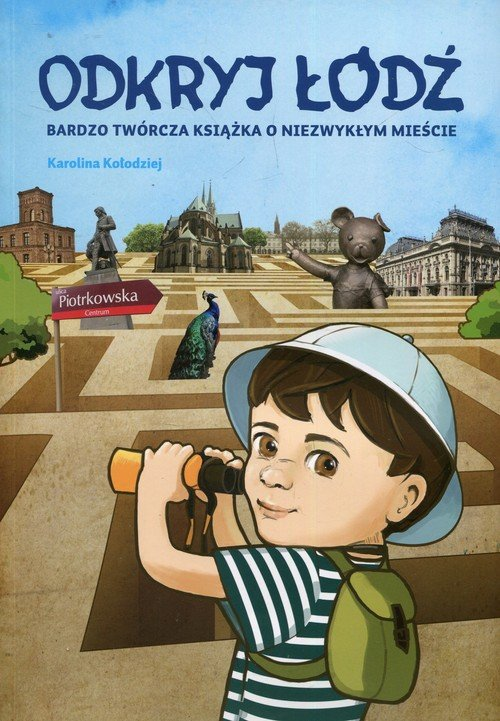 Odkryj Łódź. Bardzo twórcza książka - okładka książki