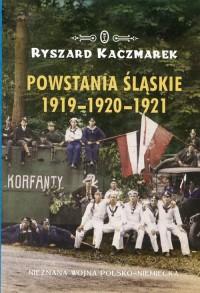 Powstania śląskie 1919-1920-1921 - okładka książki