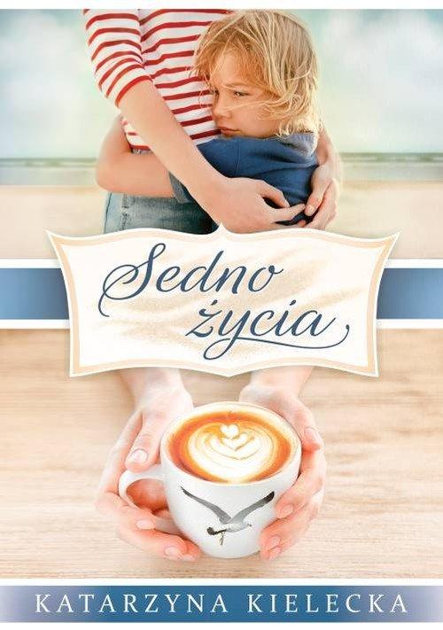 Sedno Życia - okładka książki