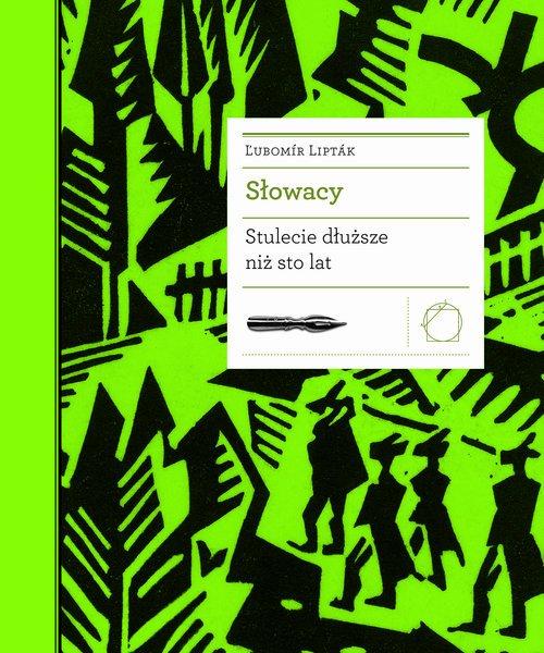 Słowacy. Stulecie dłuższe niż sto - okładka książki