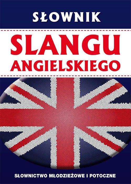 Słownik slangu angielskiego. Słownictwo - okładka podręcznika