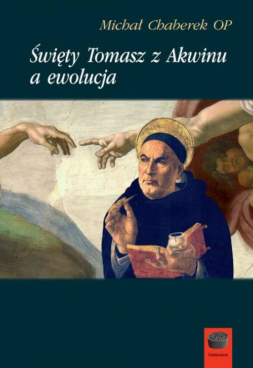 Święty Tomasz z Akwinu a ewolucja. - okładka książki