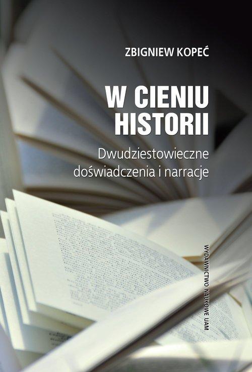 W cieniu historii. Dwudziestowieczne - okładka książki