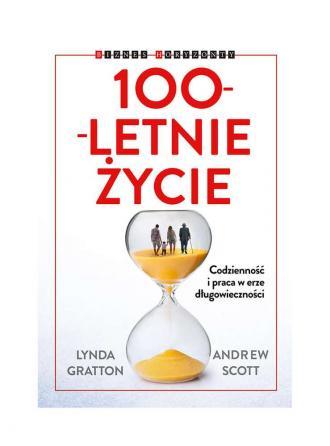 100 letnie życie. Seria: Biznes - okładka książki