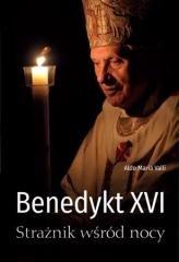 Benedykt XVI. Strażnik wśród nocy - okładka książki