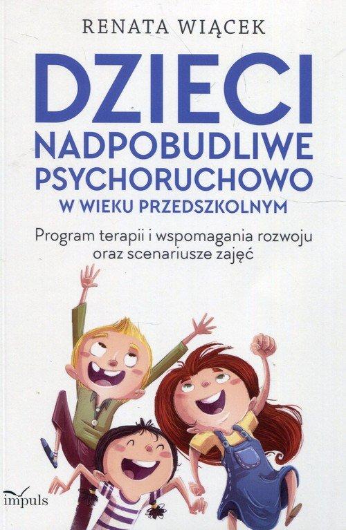 Dzieci nadpobudliwe psychoruchowo - okładka książki