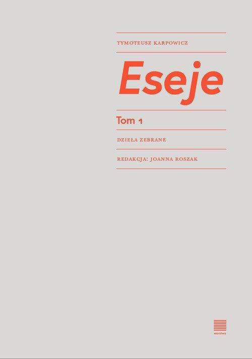 Eseje. Tom 1 - okładka książki