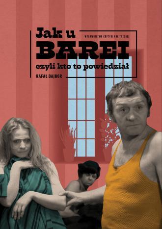 Jak u Barei, czyli kto to powiedział - okładka książki