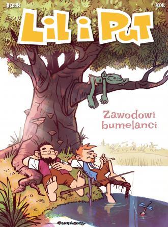 Lil i Put. Tom 4. Zawodowi bumelanci - okładka książki