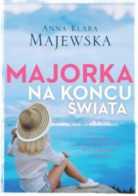 Majorka na końcu świata - okładka książki