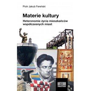 Materie kultury. Heteronomie życia - okładka książki