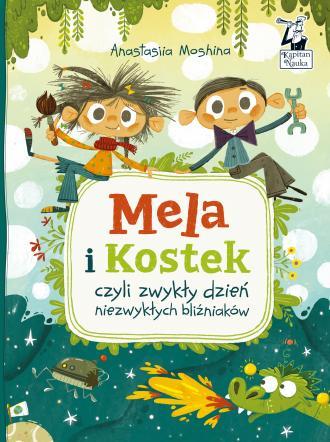 Mela i Kostek czyli zwykły dzień - okładka książki