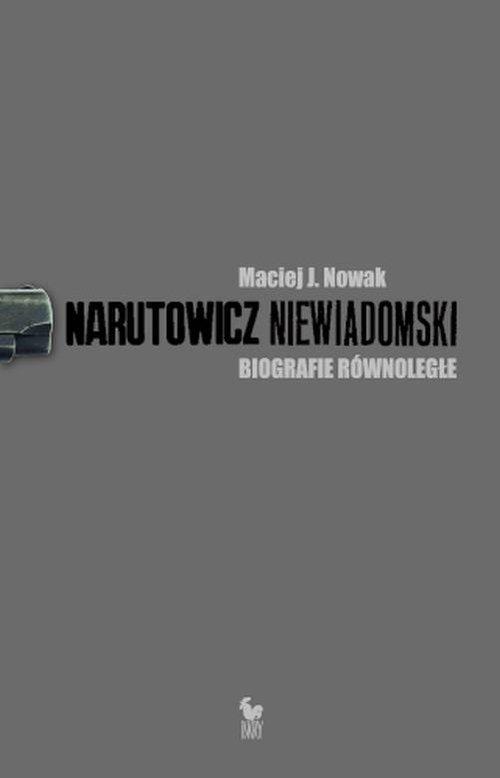 Narutowicz - Niewiadomski. Biografie - okładka książki