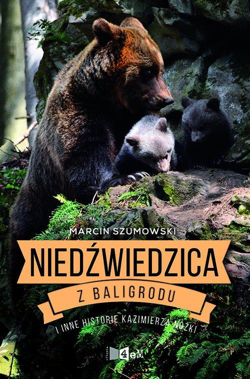 Niedźwiedzica z Baligrodu i inne - okładka książki