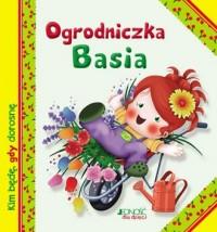 Ogrodniczka Basia - okładka książki