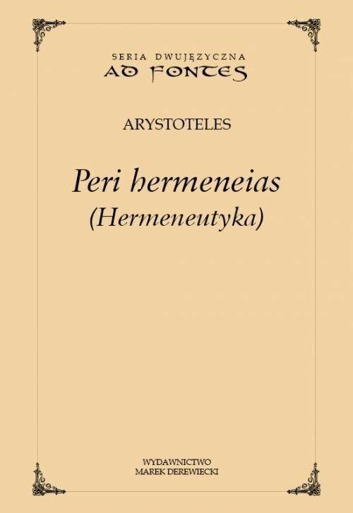 Peri hermeneias (Hermeneutyka) - okładka książki