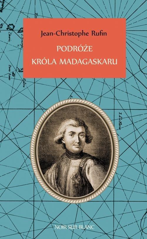 Podróże króla Madagaskaru - okładka książki