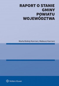 Raport o stanie gminy powiatu województwa - okładka książki