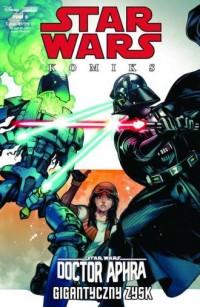 Star Wars - Doctor Aphra - Gigantyczny - okładka książki