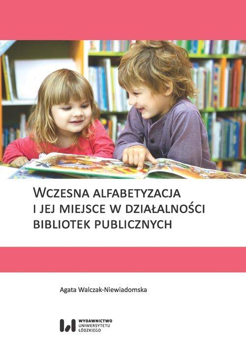 Wczesna alfabetyzacja i jej miejsce - okładka książki