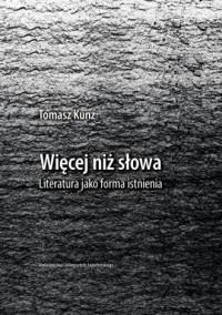 Więcej niż słowa. Literatura jako - okładka książki