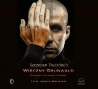 Wieczny Grunwald. Powieść zza końca - pudełko audiobooku