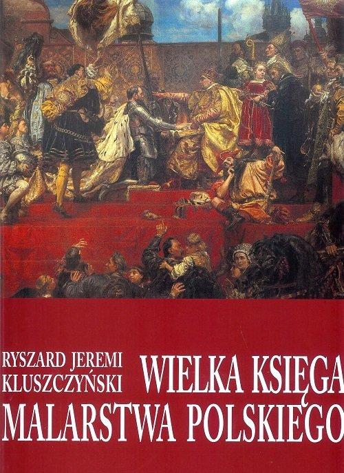 Wielka księga malarstwa polskiego - okładka książki