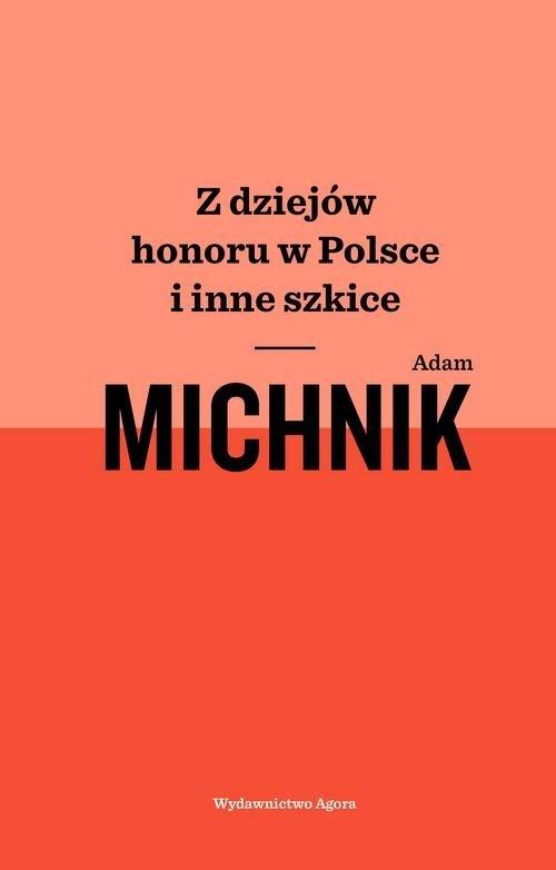 Z dziejów honoru w Polsce i inne - okładka książki