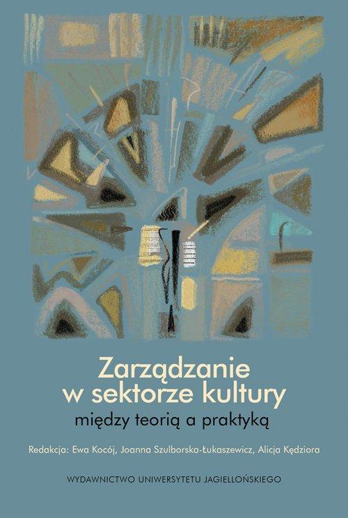 Zarządzanie w sektorze kultury. - okładka książki