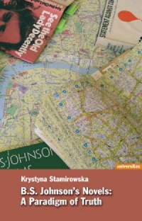 B.S. Johnsons Novels: A paradigm of Truth - okładka książki