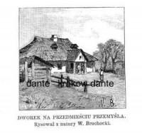 Dworek na Przedmieściu Przemyśla - zdjęcie reprintu, mapy