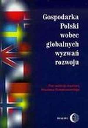 Gospodarka Polski wobec globalnych - okładka książki