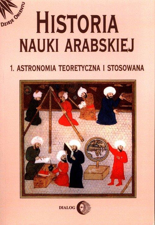 Historia nauki arabskiej. Tom 1. - okładka książki